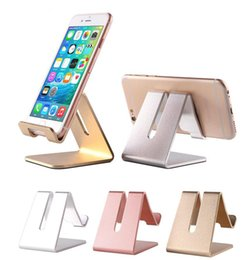 Wholesale Support Stand Tablet - Universal Aluminum Metal Cell Phone Tablets PC Desk Stand Holder Support Bracket For iPhone 7 8 7plus 6 6S 5S SE For Galaxy S8 S7 Plus Note5