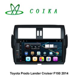 Wholesale Toyota Land Cruiser Special - Android System Car DVD Multimedia Player For Toyota Lander Cruiser Prado F150 2014+ HD Touch Screen 1024*600 Resolution WIFI 3G Quad Core