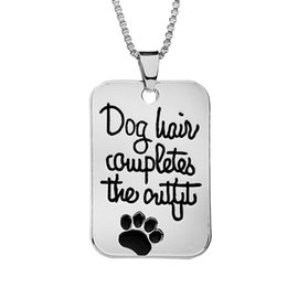 """Wholesale Pet Dog Jewelry - Pet Loves Jewelry Handstamped """"Dog hair completes the outfit """" Dog Tag Pet Print Paw Pendant Fashion Charms Necklace whosale"""