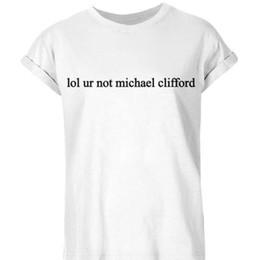 Wholesale Lol Shirts - Wholesale- LOL UR NOT MICHAEL CLIFFORD Letters Women Tshirt Cotton Funny Casual Hipster Shirt Lady White Black Top Tees Plus Size TZ203-917