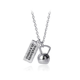Wholesale Strong Chain - Strong Is Beautiful Weakness is a choice Weighted Kettlebell Charm Pendant Necklace Sporty Fitness Jewelry