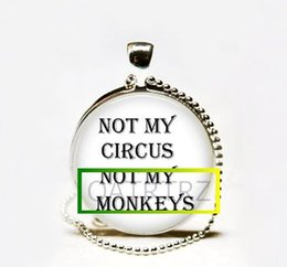 Wholesale Hot Circus - Hot Sale Not My Circus Not My Monkeys Funny Quote Necklace,Quote Pendant Glass cabochon Necklace