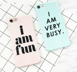 """Wholesale Hard I Phone Cases - """"I AM VERY BUSY"""" Letter Print Frosted Hard PC Case For iPhone 7 For iPhone 6 6S 7 Plus 5S Mobile Phone Back Cover Protect Cases"""
