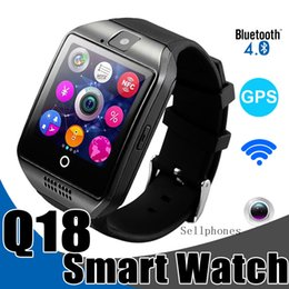 Wholesale Style Watch Phone - Q18 Smart Watches For IOS Android Phones Bluetooth Health Smartwatch With Camera SIM Card Slot NFC Connection Newest Style Smart Watches