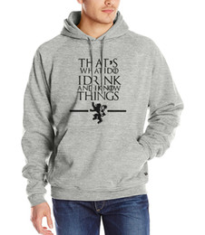 Wholesale Hipster Hoodie - Wholesale-Game of Thrones hoodies That's What I Do I Drink and I know Things tracksuits men 2016 Hipster fleece sweatshirt harajuku hooded