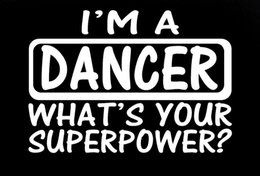 Wholesale Dancing Sticker - Wholesale I'm A Dancer Dancing School Tap Shoes Personalized Funny Sticker For Car Window Truck Bumper Kayak Vinyl Decal Free Shipping