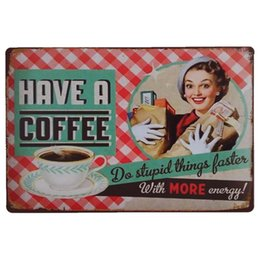 Wholesale D Signed - Have a Coffee Vintage Metal Tin Signs Funny Retro Art Poster Man Cave Bar Pub Home Wall Decorations Plaque