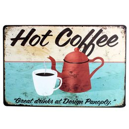 Wholesale Coffee Time - HOT COFFEE with pot and cup Metal Decor Plaque Tin Retro Picture for time party decor in shop boutique kitchen LJ5-7 20x30cm B1