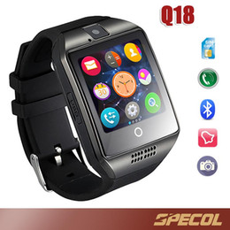 Wholesale Gsm Camera For Home - Q18 Smart Watch Phone Support SIM TF Card GSM Bluetooth Smartwatch Sports With Camera for iPhone Android Phone VS DZ09 GT08