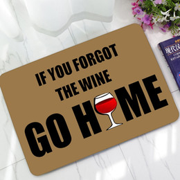 Wholesale Christmas Home Quotes - Humorous Funny Doormat Saying Quotes If You Forgot The Wine Go Home Welcome Door Mat Rugs Non-slip Kitchen Rugs Christmas Gift