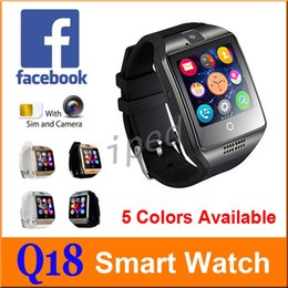 Wholesale Cheap Wrist Supports - Q18 Smart Watch Bluetooth Wearable Curved Screen High Quality Support NFC SIM GSM Facebook camera For Android IOS Phone Wristwatch cheap 5pc