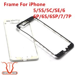 Wholesale Middle Bracket - LCD Frame Holder Middle Frame Bezel Digitizer Bracket Housing WithStrong hot glue For iPhone 5G 5S 5C SE 6 6p 6s 7 Plus