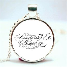 Wholesale Pride Pendant Necklace - 10PCS Mr Darcy, You Have Bewitched Me Body And Soul, Pride and Prejudice Quote Necklace