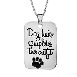 "Wholesale Dog Hair Jewelry - Pet Loves Jewelry Handstamped ""Dog hair completes the outfit "" Dog Tag Pet Print Paw Pendant Fashion Charms Necklace whosale"