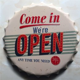 Wholesale Open Pub - Come in We are open any time you need high quality embossed beer bottle cap design vintage Tin Sign Bar pub home Wall Decor Metal art Poster