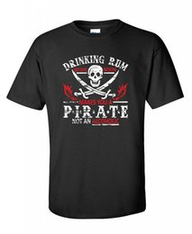 Wholesale Branded Drinks - 2017 Brand T Shirt Men Fashion Drinking Rum Before Noon Makes You A Pirate novelty drinking funny T Shirt