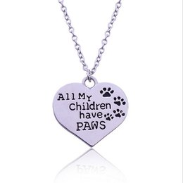 Wholesale Paw Pet Tags - All My Children Have Paws Letter engraved Chain necklace Pet Lover Dog cat Paw Print Tag Silver Heart Pendant Necklace children necklaces319
