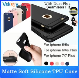 Wholesale Dust Plug Silicone - Ultra Slim Matte Soft Silicone TPU Case For iPhone 7 Plus 6 6s Plus 5 5S se Dirt-resistant dust plug Silicone Back Cover