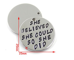 """Wholesale Initial Stamp Necklace - Hand stamped """"She Believed She Could So She Did"""" Disc DIY Charms For Women Best Friends Inspirational Jewelry"""