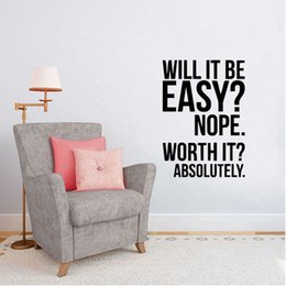 Wholesale Large Inspirational Wall Quotes - Will It Be Easy Nope Inspirational Quote New Design Wall Sticker Home Decal Art Wall High Quality Decal DIY