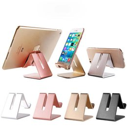 Wholesale Tablet Charger Stand - For ipad 2017 Universal Aluminum Mobile Phone Tablet Holder Metal Desk shockproof charger stand Stand for iPhone x 7 7 plus For iphone 8