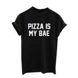 Wholesale Pizza Print Shirt - Wholesale-Women Summer Top Pizza Is My Bae Letters Print T shirt Sexy Slim Funny Top Tee Black White