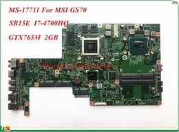Wholesale Msi Laptop Quality - High Quality Motherboard MS-17711 For MSI GS70 Laptop Motherboard SR15E I7-4700HQ GTX765M 2GB DDR3L 100% Tested