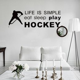 Wholesale Simple Mural Designs - Life is Simple Play Hockey Wall Quote Wall Stickers Home Decor Hockey Sport Wallpaper Poster Art Hockey Player Wall Graphic Home Decor Mural