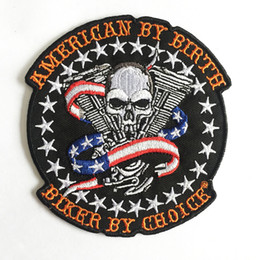 Wholesale Choice Metals - CLASSIC AMERICAN BY BIRTH BIKER BY CHOICE SKULL FLAG EMBROIDERED IRON ON PATCH MC METAL PUNK SEW ON BIKER VEST BADGE FREE SHIPPING