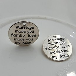 Wholesale Wholesale Silver Message Jewelry - Wholesale- 20pcs lot 25mm Antique Silver Plating Alloy Message Charms For Jewelry Word Marrlage made you family, love made you my Mom