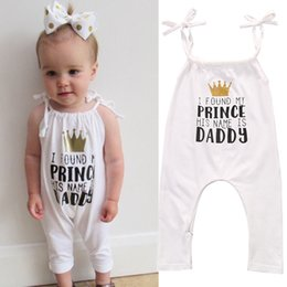 Wholesale Daddy Baby Clothes - White Brace Jumpsuit Kid I Found My Prince His Name is Daddy Baby Girl Romper High Quality Sunsuit Cotton Fashion Clothing Factory 0-24M