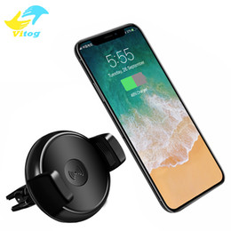Wholesale qi wireless charging car - 2018 Wireless Car Mount Charger Antye Vehicle Qi Wireless Charging Dock for Samsung Galaxy s7 edge s8 plus note8 iphone 8 X with package