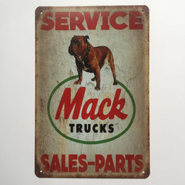 Wholesale Home Sale Signs - Mack Trucks Service Sales Parts Retro Vintage Metal Tin sign poster for Man Cave Garage shabby chic wall sticker Cafe Bar home decor