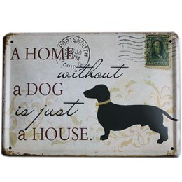Wholesale Metal Dog Tin Sign - Wholesale- [ Mike86 ] A HOME WITHOUT A DOG Retro stamps Tin Signs Wall Art decor Bar Vintage Metal Craft ainting K-94 Mix Item 15*21 CM
