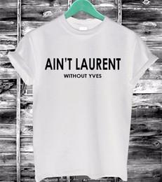 Wholesale Novelty T - Wholesale- 2016 Summer Women Tshirt AIN'T ZA Letters Print Cotton Casual Funny T-Shirt Black White Short Sleeve Slim Sexy T Shirt F4203-66