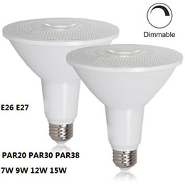 Wholesale Led Bulbs Indoor Lights Dimmable - PAR20 PAR30 PAR38 LED Bulb Light Dimmable LED Flood Lights Bulb Indoor Outdoor Lighting E26 E27 LED Spotlight 7W 9W 12W 15W