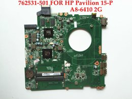 Wholesale P Test - High quality laptop motherboard for HP Pavilion 15-P 762531-501 DAY22AMB6E0 REV:E A8-6410 2G 100% Fully tested
