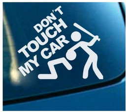 Wholesale Big Car Decals - 1PC 14*12cm Safety Warning Vinyl Car stickers DO NOT TOUCH MY CAR Car Styling motorcycles decal