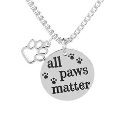 "Wholesale Message Heart Charms - Pet Lovers Rescue Jewelry Inspirational Message ""All Paws Matter"" Pendant Dog Cat Animal Foot Print Paw Disc Charm Necklace"