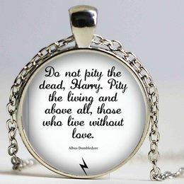 Wholesale Albus Dumbledore - 1pcslot DO NOT PITY THE DEAD Albus Dumbledore Quote Pendant Necklace Cabochon Vintage Bronze Statement Necklace For WomenMen