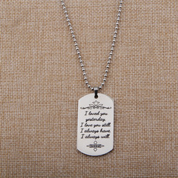 Wholesale Loving Saying - 2017 hot sale Men's Stainless Steel Stainless Steel One Minute to say love Women Necklace Dog Tag Jewelry Pendant Military Necklace jewelry