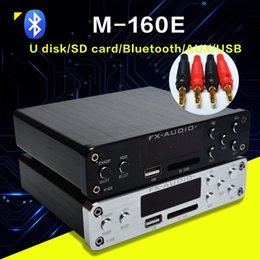 Wholesale Audio Amplifier Digital Input - Freeshipping FX-Audio M-160E Bluetooth@4.0 Digital Audio Amplifier Input USB SD AUX PC-USB Loseless Player For APE WMA WAV FLAC MP3 160W*2