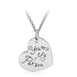 Wholesale Wholesale Anatomy - Wholesale- Engraved Grey Anatomy Necklace Hot Sales Letter You Are My Person, You Will Always Be My Person Pendant Woman &girl Wholesale