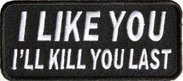 2019 coudre un patch cool Déclaration cool que je vous aime, je vais vous tuer dernier fer brodé sur ou coudre sur le patch coudre un patch cool pas cher