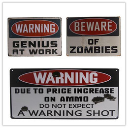 Wholesale Genius Home - WARNING GENIUS AT WORK ,Warning Gun Shot,BEWARE ZOMBIES LARGE METAL TIN SIGN POSTER RETRO MAN CAVE 20161005#