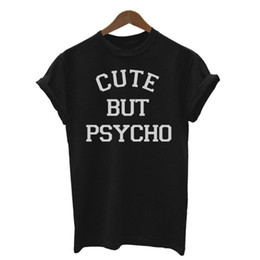 Wholesale Cute Summer Tops For Women - Wholesale- Summer Women CUTE BUT PSYCHO Letters Print Shirt Cotton Casual Shirt For Lady White Black Top Tees Big Size S- XL 94