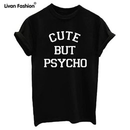Wholesale Psycho T Shirt - Wholesale- Fashion CUTE BUT PSYCHO Letters Print Women Tops Tees Black White T-Shirt Short Sleeve Casual Tops O-neck