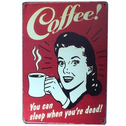 Wholesale Ordering Metal Art Wholesale - Wholesale- [ Mike86 ] Coffee You can sleep when you are dead TIN SIGN Wall Painting ART Metal Decor AA-233 Mix order 20*30 CM