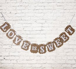 Wholesale Banner Settings - Wholesale-1 Set Love Is Sweet Bunting Wedding Banner Letter Garland Banner Photo Booth Props Wedding Party Favor Decoration Paper