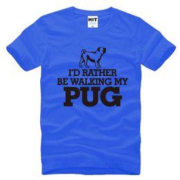Wholesale Shorts Casual Walk Men S - I'd Rather Be Walking My Pug Funny Humor Mens Men T Shirt T-shirt 2016 Short Sleeve O Neck Casual Tshirt Tee Camisetas Masculina